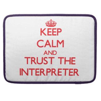 Keep Calm and Trust the Interpreter MacBook Pro Sleeves