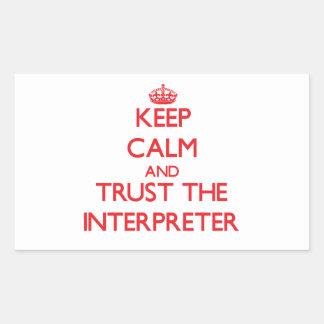 Keep Calm and Trust the Interpreter Rectangular Sticker