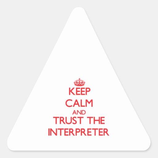 Keep Calm and Trust the Interpreter Triangle Sticker