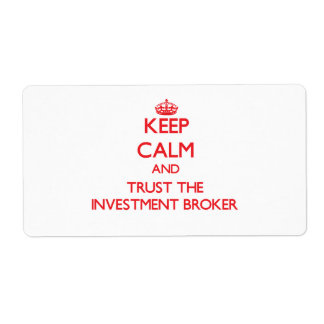 Keep Calm and Trust the Investment Broker Custom Shipping Labels