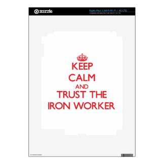 Keep Calm and Trust the Iron Worker Decals For iPad 3