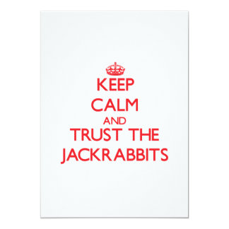 Keep calm and Trust the Jackrabbits 5x7 Paper Invitation Card