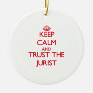 Keep Calm and Trust the Jurist Double-Sided Ceramic Round Christmas Ornament