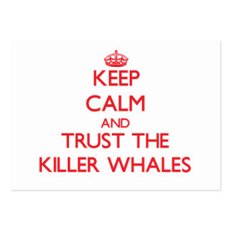 Keep calm and Trust the Killer Whales Large Business Cards (Pack Of 100)