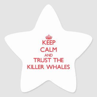 Keep calm and Trust the Killer Whales Star Sticker