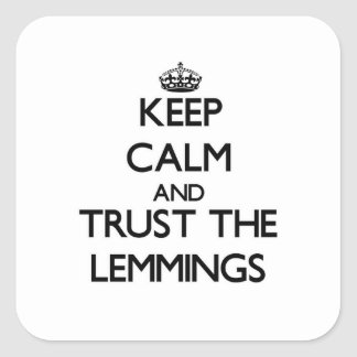 Keep calm and Trust the Lemmings Sticker