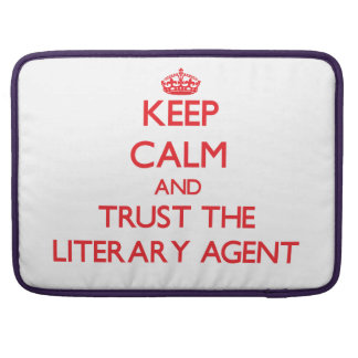 Keep Calm and Trust the Literary Agent MacBook Pro Sleeve