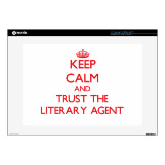 Keep Calm and Trust the Literary Agent Skins For Laptops