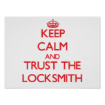 Keep Calm and Trust the Locksmith Poster