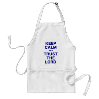 Keep Calm and Trust the Lord Adult Apron