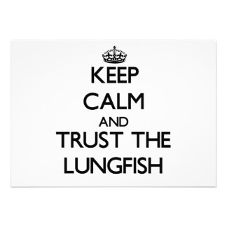 Keep calm and Trust the Lungfish Invitations