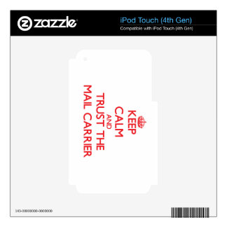 Keep Calm and Trust the Mail Carrier Skin For iPod Touch 4G