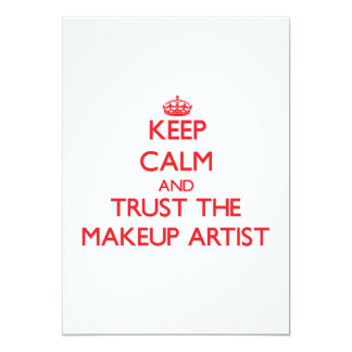 Keep Calm and Trust the Makeup Artist Card