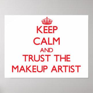 Keep Calm and Trust the Makeup Artist Print