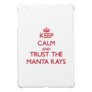 Keep calm and Trust the Manta Rays Case For The iPad Mini