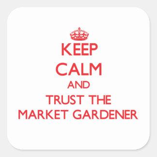 Keep Calm and Trust the Market Gardener Sticker