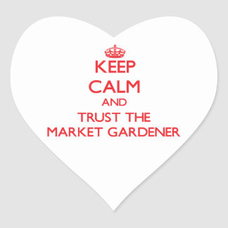 Keep Calm and Trust the Market Gardener Stickers
