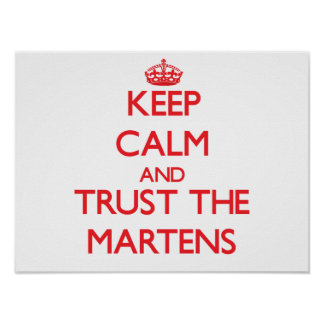 Keep calm and Trust the Martens Posters