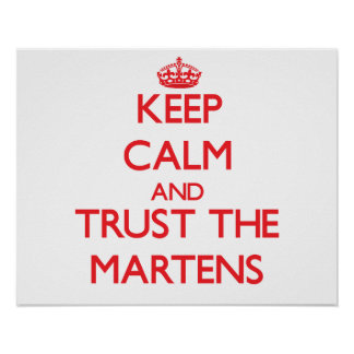 Keep calm and Trust the Martens Print