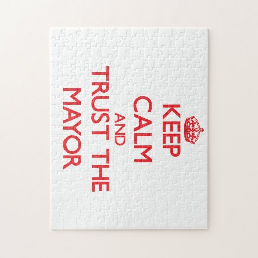 Keep Calm and Trust the Mayor Puzzle
