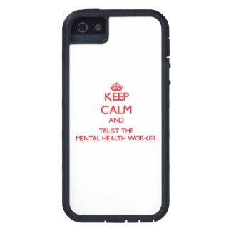 Keep Calm and Trust the Mental Health Worker iPhone 5 Covers