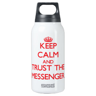 Keep Calm and Trust the Messenger 10 Oz Insulated SIGG Thermos Water Bottle