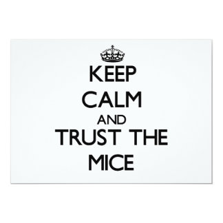 Keep calm and Trust the Mice 5x7 Paper Invitation Card