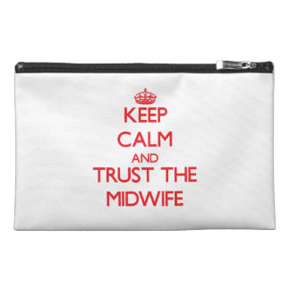 Keep Calm and Trust the Midwife Travel Accessories Bag