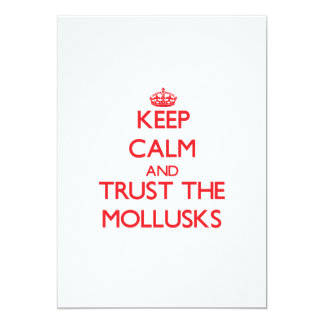 Keep calm and Trust the Mollusks Card