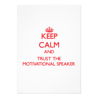 Keep Calm and Trust the Motivational Speaker Personalized Invitations