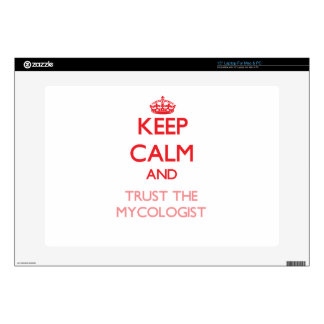 Keep Calm and Trust the Mycologist Skins For Laptops