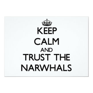 Keep calm and Trust the Narwhals Custom Invite