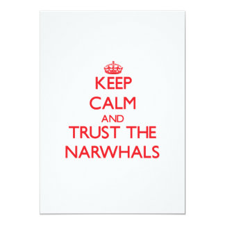 Keep calm and Trust the Narwhals Custom Invitation