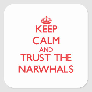 Keep calm and Trust the Narwhals Stickers