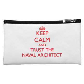 Keep Calm and Trust the Naval Architect Makeup Bag