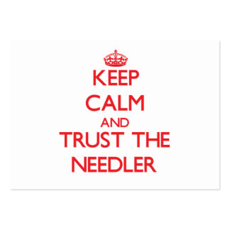 Keep Calm and Trust the Needler Business Card Templates