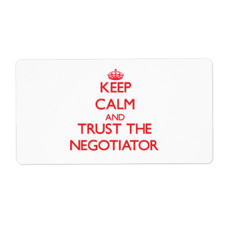 Keep Calm and Trust the Negotiator Shipping Label
