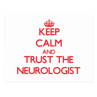 Keep Calm and Trust the Neurologist Postcard