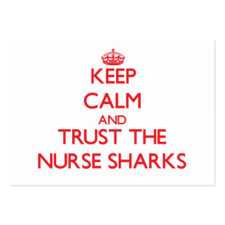 Keep calm and Trust the Nurse Sharks Large Business Cards (Pack Of 100)