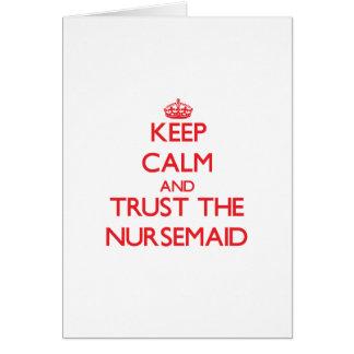 Keep Calm and Trust the Nursemaid Cards