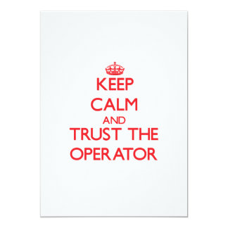 Keep Calm and Trust the Operator Invite