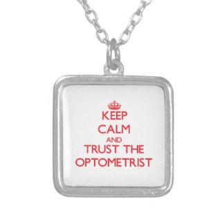 Keep Calm and Trust the Optometrist Custom Necklace