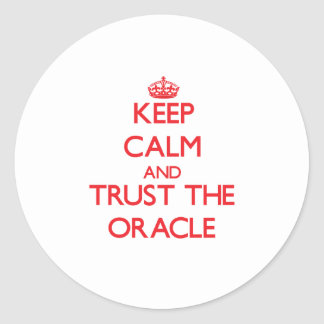 Keep Calm and Trust the Oracle Classic Round Sticker