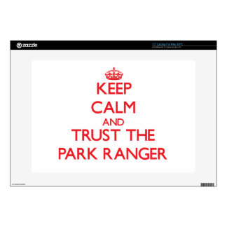 Keep Calm and Trust the Park Ranger Skins For Laptops
