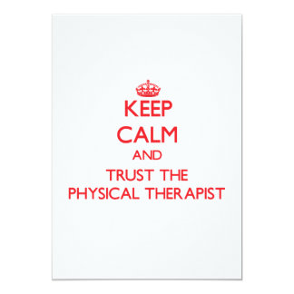 Keep Calm and Trust the Physical Therapist Card