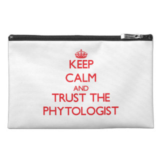 Keep Calm and Trust the Phytologist Travel Accessories Bag