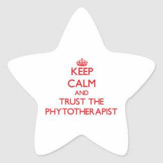 Keep Calm and Trust the Phytotherapist Stickers