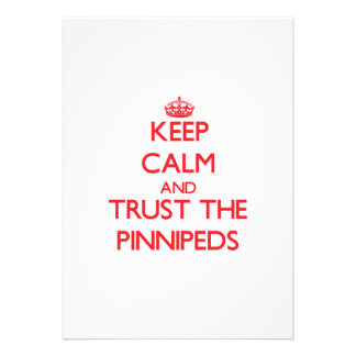 Keep calm and Trust the Pinnipeds Personalized Invite
