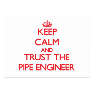 Keep Calm and Trust the Pipe Engineer Large Business Cards (Pack Of 100)