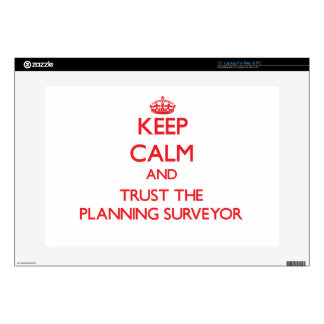 """Keep Calm and Trust the Planning Surveyor Decal For 15"""" Laptop"""
